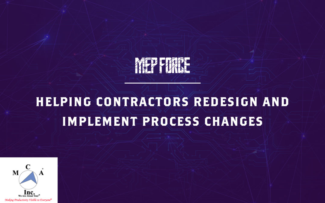 MCA: Helping Contractors Redesign and Implement Process Changes